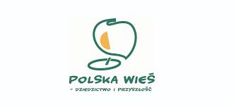 """Konkursu """"Polska wieś – dziedzictwo i przyszłość"""""""